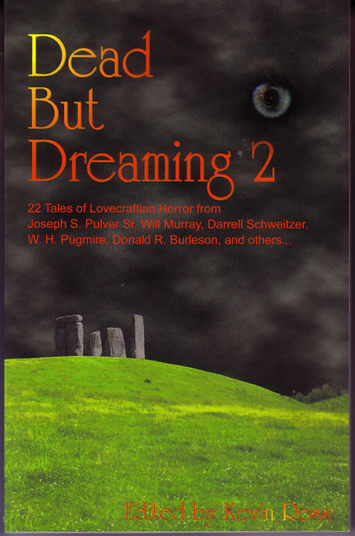 Dead but Dreaming 2, Edited by Kevin Ross