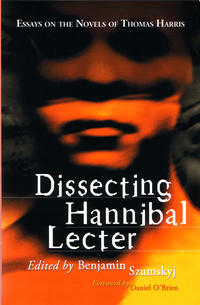 Dissecting Hannibal Lecter, edited by Benjamin Szumskyj