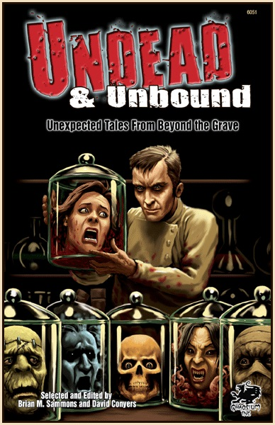 Undead and Unbound, edited by Brian Sammons and David Conyers